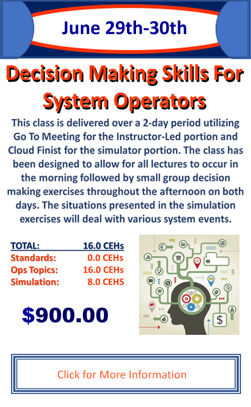 Decision Making Skills for System Operators - June 29-30, 2020 - Training done where you are!
